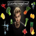 Alimentos con calorías negativas ¿Cuáles son?